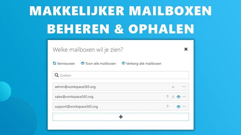 Mailboxen beheren ophalen Workspace 365