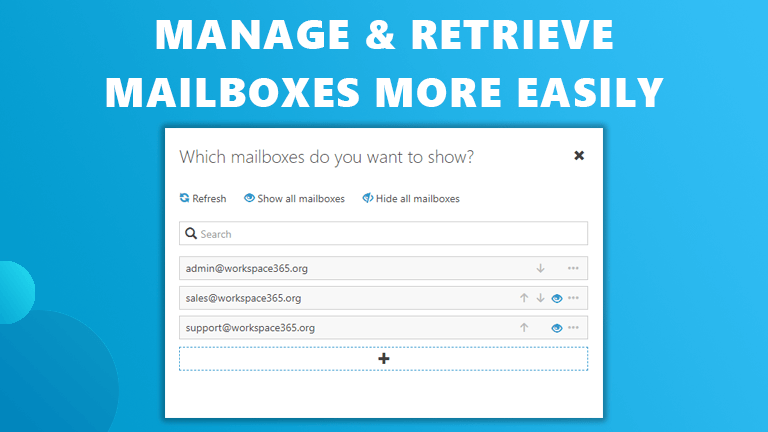 Manage retrieve email Workspace 365