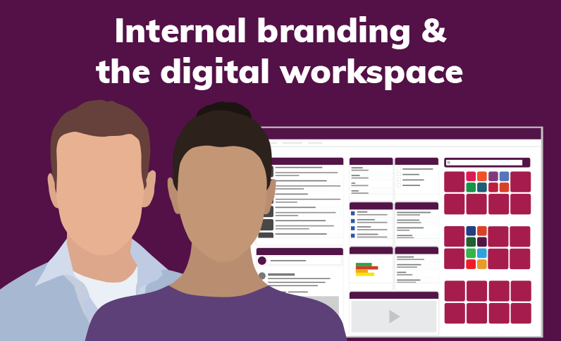 How to: Employ the digital workspace in your internal branding strategy