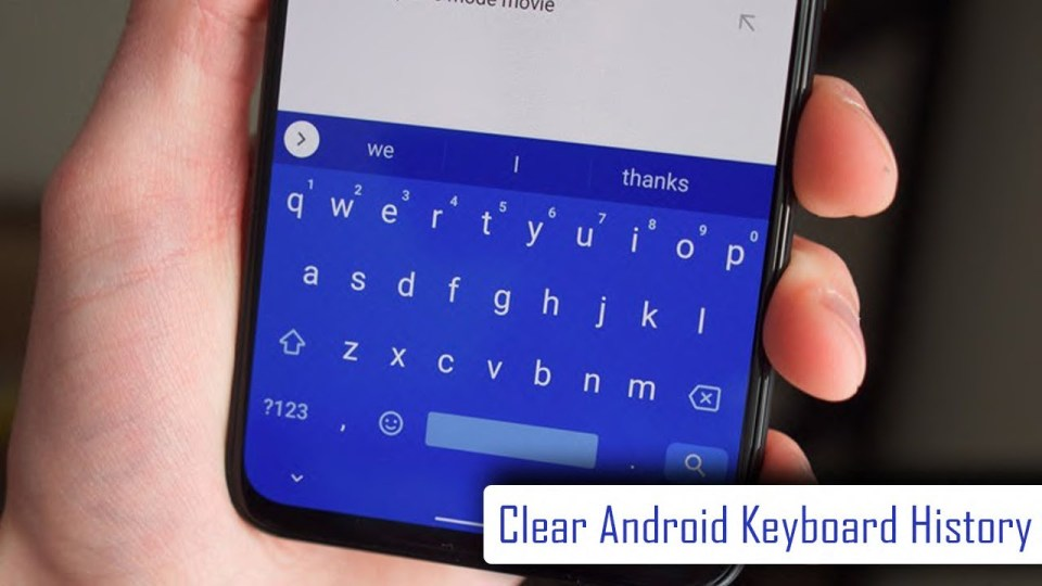 How to Delete or Clear Keyboard History on Android