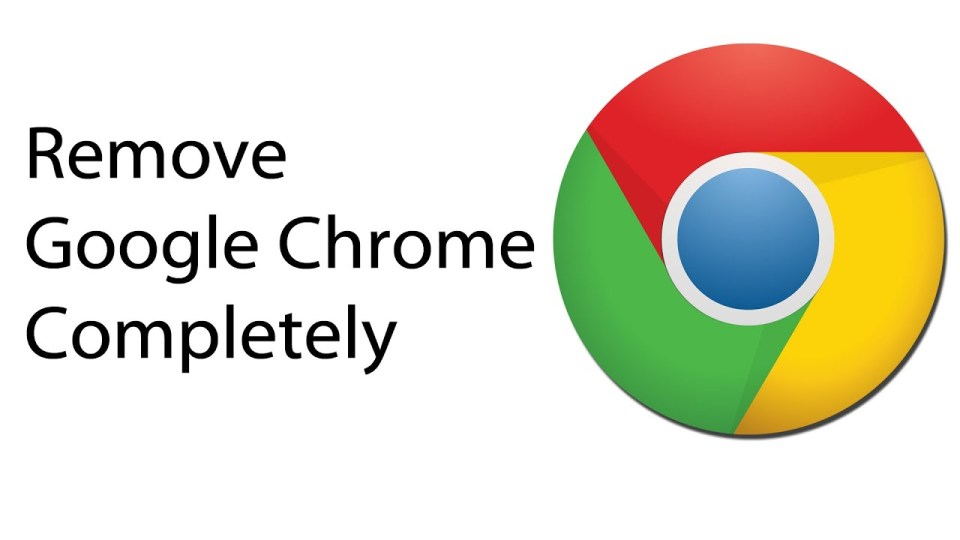 How To Completely Uninstall Google Chrome On Windows 10