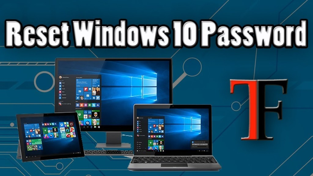 How to Change Your Windows 10 Password or Reset it.
