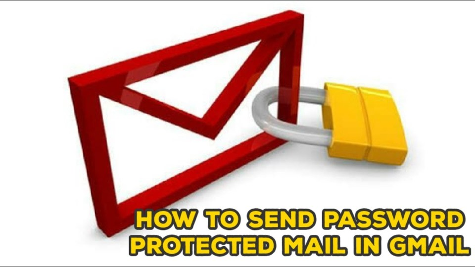 3 Ways to Send Password Protected Email via Gmail, and Alternatives