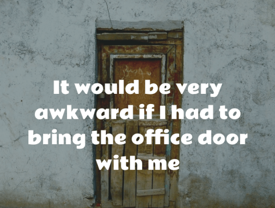 Why I don't embrace a dedicated work environment