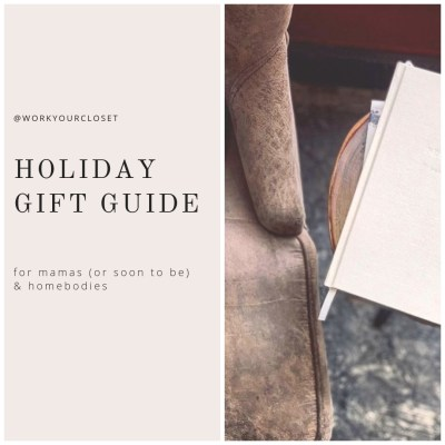 GIFT GUIDE: Mamas & Homebodies