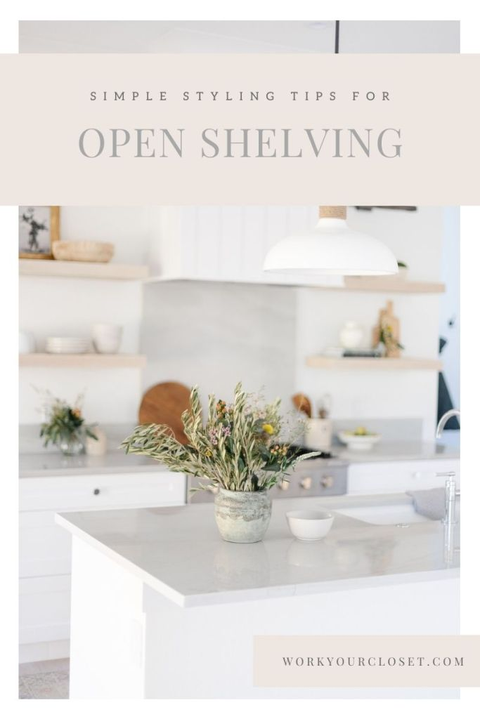 Kitchen Open Shelving Styling Tips