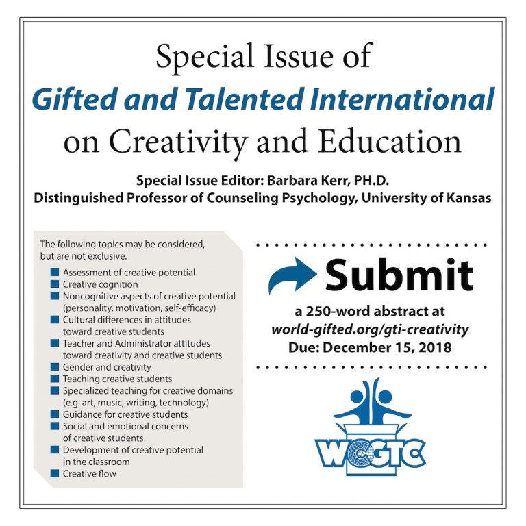 Gifted and Talented International Special Issue on Creativity and Education Edited by Barbara Kerr