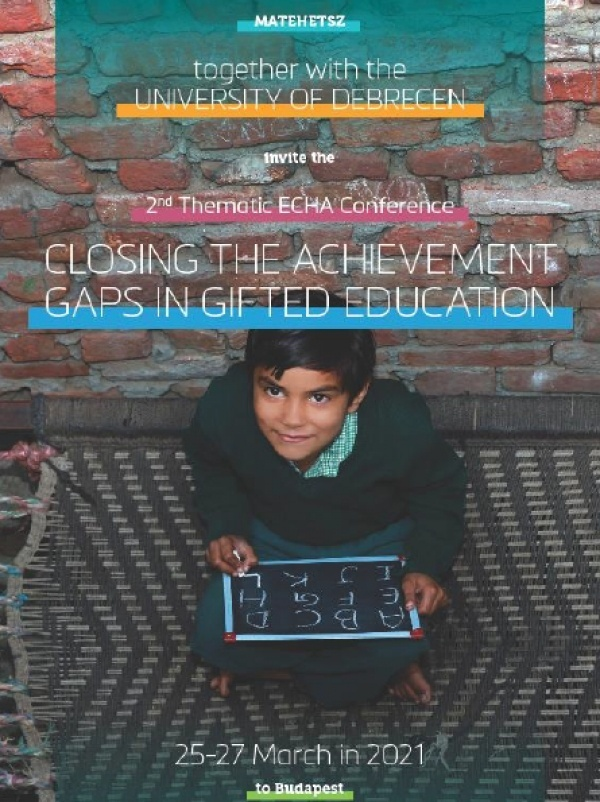 """Second European Council for High Ability Thematic Conference - Theme """"Closing the Achievement Gaps in Gifted Education"""""""