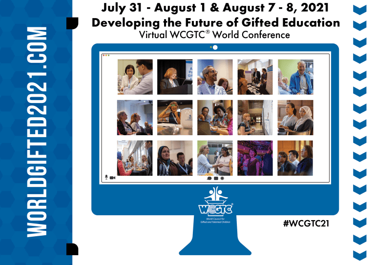 2021 Virtual WCGTC® World Conference - World Council for Gifted and Talented Children