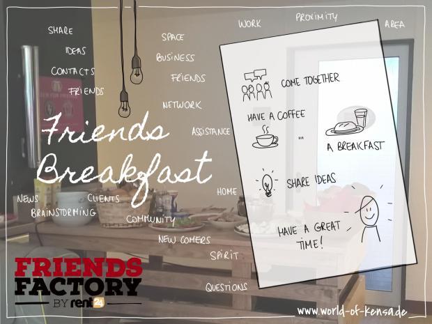 Friends Factory Frühstück