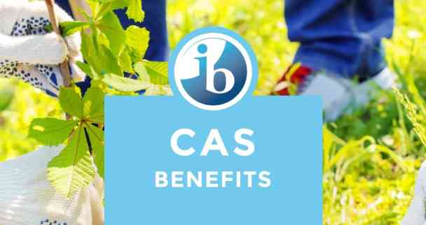 What are the benefits of the IB Diploma CAS?