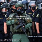 Privatise & militarise the police