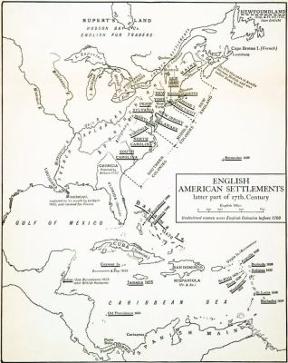 English American Settlements later Part of 17th Century. English Colonies.