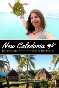 New Caledonia impressions from the heart of the Pacific
