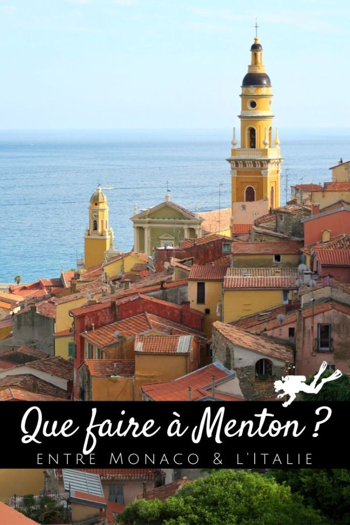 Que faire à Menton ?