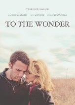 To the Wonder (2012) Genre : - Drama | Romance Metascore: 71/100 (9 reviews) After visiting Mont Saint-Michel, Marina and Neil come to Oklahoma, where problems arise. Marina meets a priest and fellow exile, who is struggling with his vocation, while Neil renews his ties with a childhood friend, Jane. Director: Terrence Malick Stars: Ben Affleck, Olga Kurylenko, Javier Bardem, Rachel McAdams