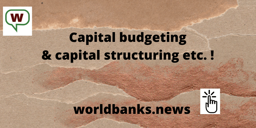 Capital budgeting & capital structuring