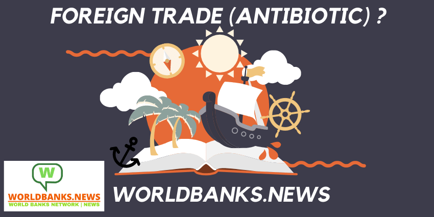 Foreign Trade (ANTIBIOTIC)