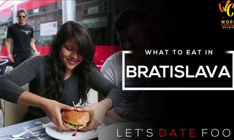 Bratislava Food Guide | Let's Date Food | World Culture Network