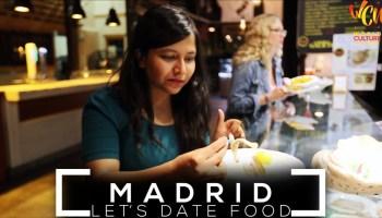 Madrid Food Guide | Let's Date Food