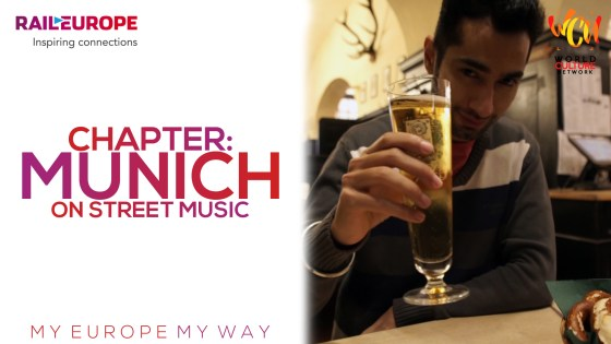 Chapter: Munich on Street Music | My Europe, My Way