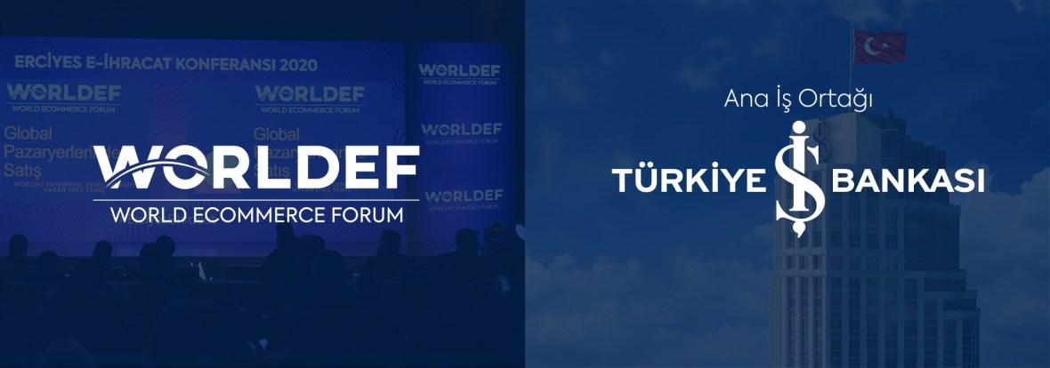 Türkiye İş Bankası has become the main business partner of WORLDEF, the first and only cross-border e-commerce platform in Turkey.