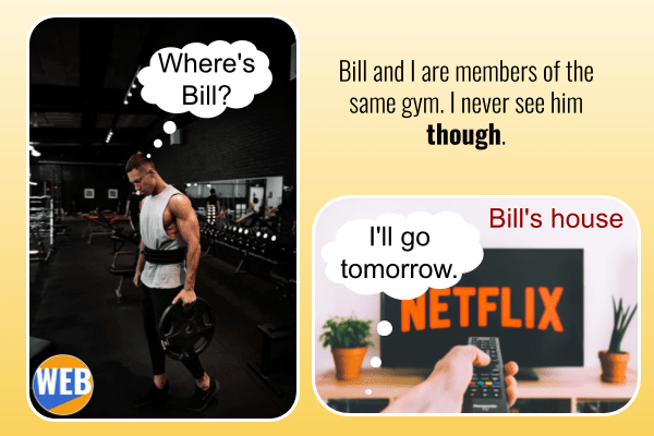 Bill and I are members of the same gym. I never see him though.