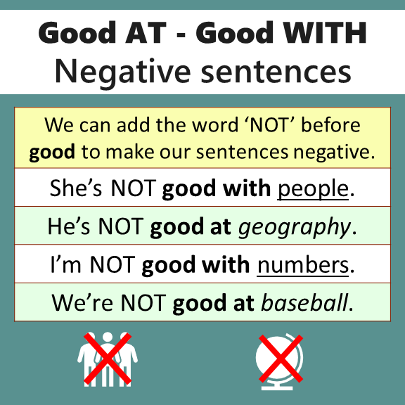 Good AT or Good WITH Negative sentences