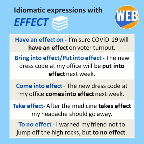 Idiomatic expressions with effect idioms
