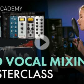 Slate Digital – Vocal Mixing Deep Dive Masterclass Download