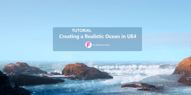 Creating a Realistic Ocean in UE4 by Flipped Normals
