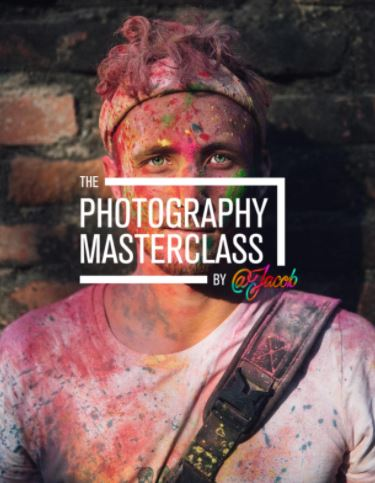 Thephotographymasterclass – The Photography Masterclass 2.0 By Jacob Riglin