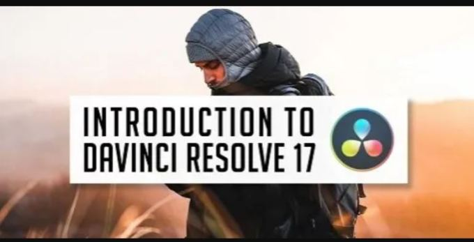 Introduction to DaVinci Resolve 17 – Video Editing Course For Beginners