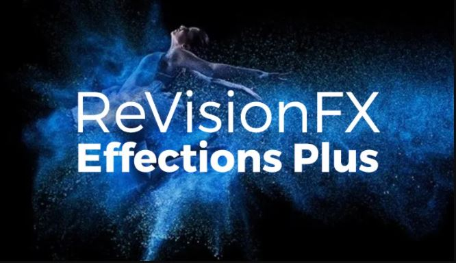 RevisionFX Effections Plus 21.1.1 Free Download