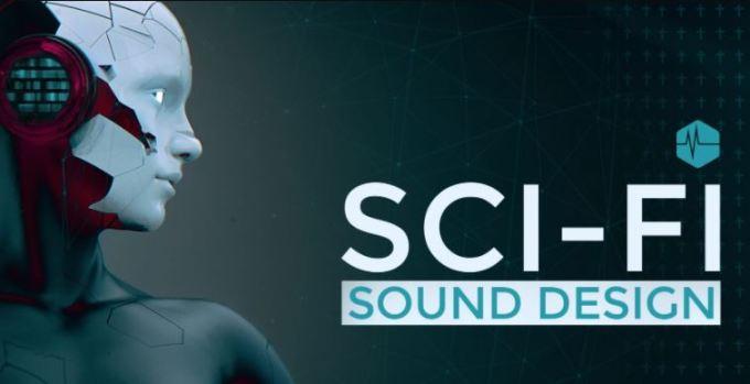 Sci-Fi Sound Design