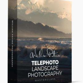 William Patino – Telephoto Landscape Photography Masterclass (Premium)