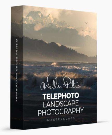 William Patino – Telephoto Landscape Photography Masterclass