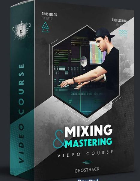 Ghosthack Learn Mixing And Mastering Like A Pro Toda