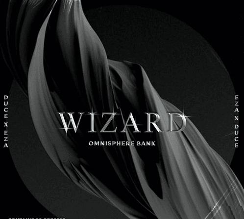Duce.6x Wizard (Omnisphere Bank)