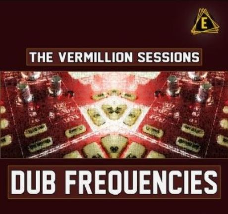 Electronisounds The Vermillion Sessions Dub Frequencies [WAV]