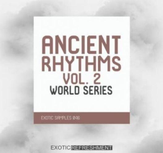 Exotic Refreshment Ancient Rhythms 2 World Series Sample Pack [WAV]