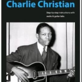 Jazz Guitar Online How To Play Jazz Guitar In The Style Of Charlie Christian (Premium)