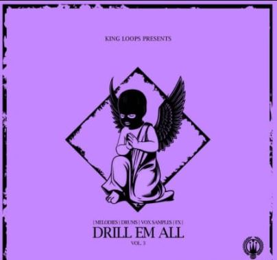 King Loops Drill Em All Volume 3 [WAV, MiDi]