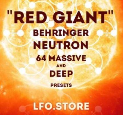 LFO Store Red Giant Behringer Neutron 64 Massive Presets