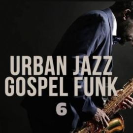 Live Soundz Productions Urban Jazz Gospel Funk 6 [WAV] (Premium)