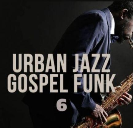 Live Soundz Productions Urban Jazz Gospel Funk 6 [WAV]