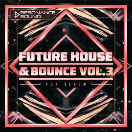 Resonance Sound Future House And Bounce Volume 3 [Synth Presets] (Premium)