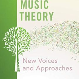 Teaching Music Theory  New Voices and Approaches (Premium)