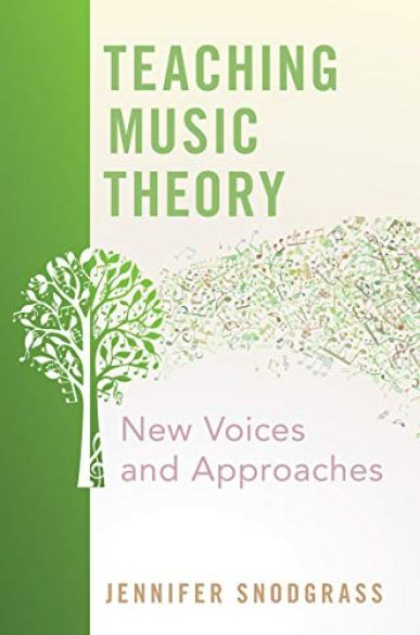 Teaching Music Theory New Voices and Approaches