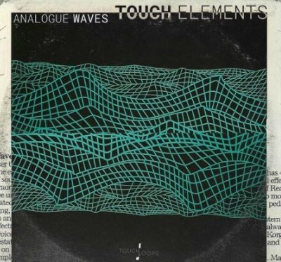 Touch Loops Analogue Waves [WAV]